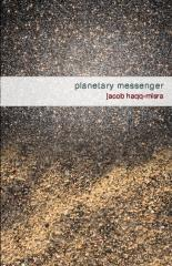 Planetary Messenger, by Jacob Haqq-Misra